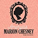 Amaryllis: Regency Love Audiobook by  M. C. Beaton writing as Marion Chesney Narrated by Kelly Birch