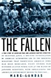 img - for The Fallen: A True Story of American POWs and Japanese Wartime Atrocities Hardcover July 2, 2004 book / textbook / text book