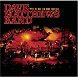 Weekend On The Rocks [live CD & DVD] ~ Dave Matthews Band