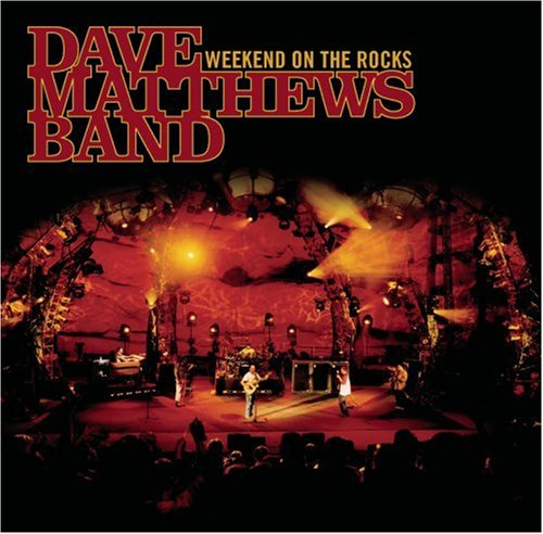 Dave Matthews Band - Weekend On The Rocks: Live (with DVD) - Zortam Music
