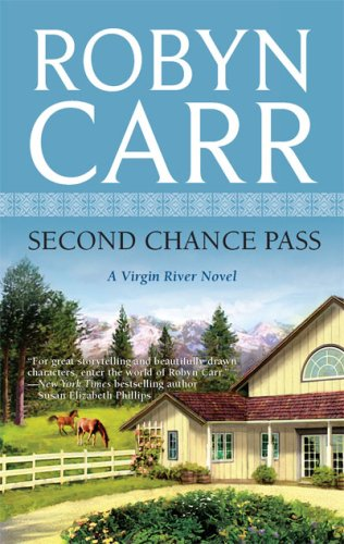 Second Chance Pass (Virgin River, Book 5), ROBYN CARR