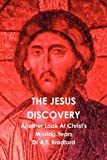img - for The Jesus Discovery - Another Look at Christ's Missing Years book / textbook / text book
