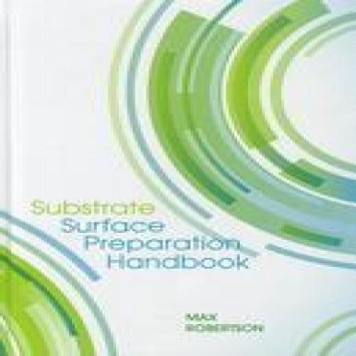 Substrate surface preparation handbook.