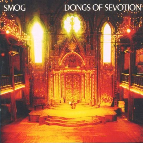Dongs Of Sevotion by Smog [Music CD]