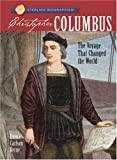 Emma Carlson Berne Christopher Columbus: The Voyage That Changed the World (Sterling Biographies)