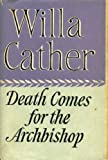 Death Comes for the Archbishop (0241901367) by Cather, Willa