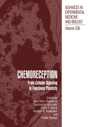 Chemoreception: From Cellular Signaling To Functional Plasticity (Advances In Experimental Medicine And Biology)