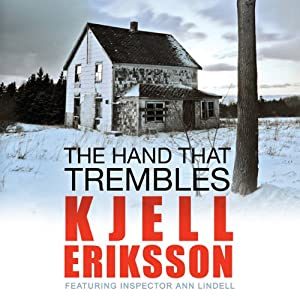 The Hand That Trembles | [Kjell Eriksson]