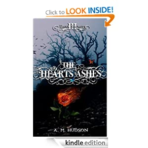 Kindle Daily Deal: The Heart's Ashes (Dark Secrets), by A. M. Hudson. Publication Date: June 21, 2012
