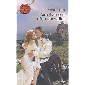 Pour l'amour d'un chevalier de Meriel Fuller 515uKKalLmL._SL500_AA300_