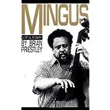 Mingus: A Critical Biography (A Da Capo paperback) ~ Brian Priestley