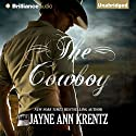The Cowboy (       UNABRIDGED) by Jayne Ann Krentz Narrated by Kate Rudd