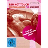 "Red Hot Touch - Genitalmassagen f�r Geniesservon ""Jaiya Hanauer"""