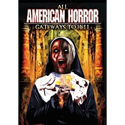 All American Horror: Gateways to Hell