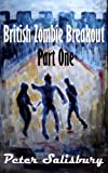 img - for British Zombie Breakout Part One: The Castle book / textbook / text book