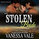Their Stolen Bride: The Bridgewater Menage Series, Volume 7 | Vanessa Vale