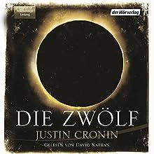 Die Zwölf (Passage-Trilogie 2) Hörbuch von Justin Cronin Gesprochen von: David Nathan