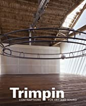 Free Trimpin: Contraptions for Art and Sound Ebooks & PDF Download