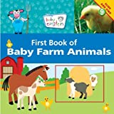 First Book of Baby Farm Animals (Disney Baby Einstein)