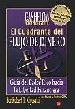 img - for By Robert T. Kiyosaki Cuadrante del flujo del dinero (Rich Dad's CASHFLOW Quadrant) (Spanish Edition) (Tra) book / textbook / text book