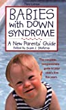 Babies with Down Syndrome: A New Parents