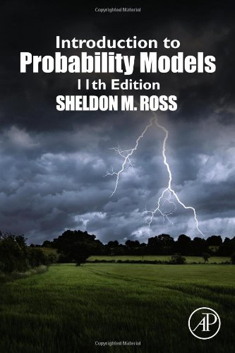 Sheldon M. Ross - Introduction to Probability Models, Eleventh Edition