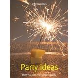 Party ideas (52 Brilliant Ideas) ~ Infinite Ideas