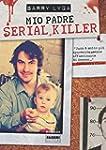Mio padre serial killer (Crossing)