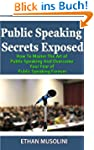 Public Speaking Secrets Exposed: How...