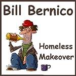 Homeless Makeover (Short Story) | Bill Bernico