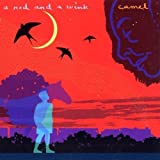 A Nod and a Wink by Camel (2005)