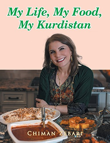 My Life, My Food, My Kurdistan by Chiman Zebari