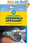 22 MTB-Touren Odenwald Spessart: Mit...