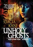 Unholy Ghosts (Chess Putman series, Book 1)(aka Downside Ghosts)(Library Edition)