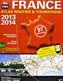 France - Atlas Broche. Atlas Routier & Touristique 2013 - 2014  1/250 000