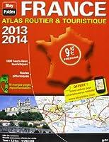 France - Atlas Broche. Atlas Routier & Touristique 2013 - 2014  1/250 000