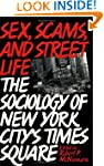 Sex, Scams, and Street Life: The Soci...