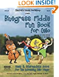 Bluegrass Fiddle Fun Book for Cello:...