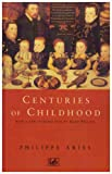 Centuries of Childhood (0712674586) by Aries, Philippe