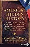 img - for America's Hidden History LP: Untold Tales of the First Pilgrims, Fighting Women, and Forgotten Founders Who Shaped a Nation book / textbook / text book