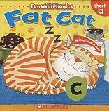 Fat Cat (Fun With Phonics)