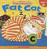 Sue Graves Fat Cat: Short a [With Spin Wheel] (Fun with Phonics)