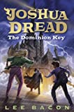 img - for Joshua Dread: The Dominion Key book / textbook / text book
