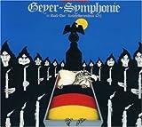 Geyer Symphonie by Floh De Cologne