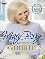 Mary Berry's Absolute Favourites