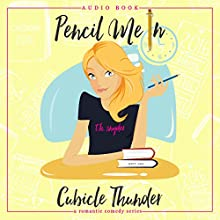 Pencil Me In: Cubicle Thunder Series, Book 1 Audiobook by T.H. Snyder Narrated by Elizabeth Tebb