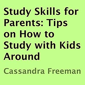 Study Skills for Parents Audiobook