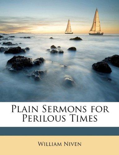 Plain Sermons for Perilous Times