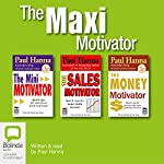 The Maxi Motivator | Paul Hanna