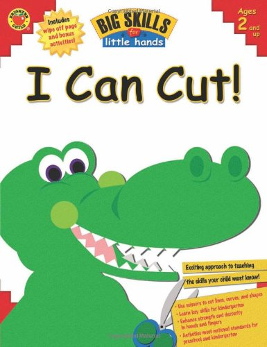 I Can Cut! (Big Skills for Little Hands®)